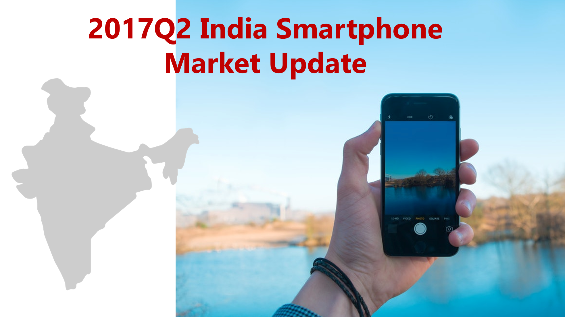 India Smartphone Market Update – Q2 2017