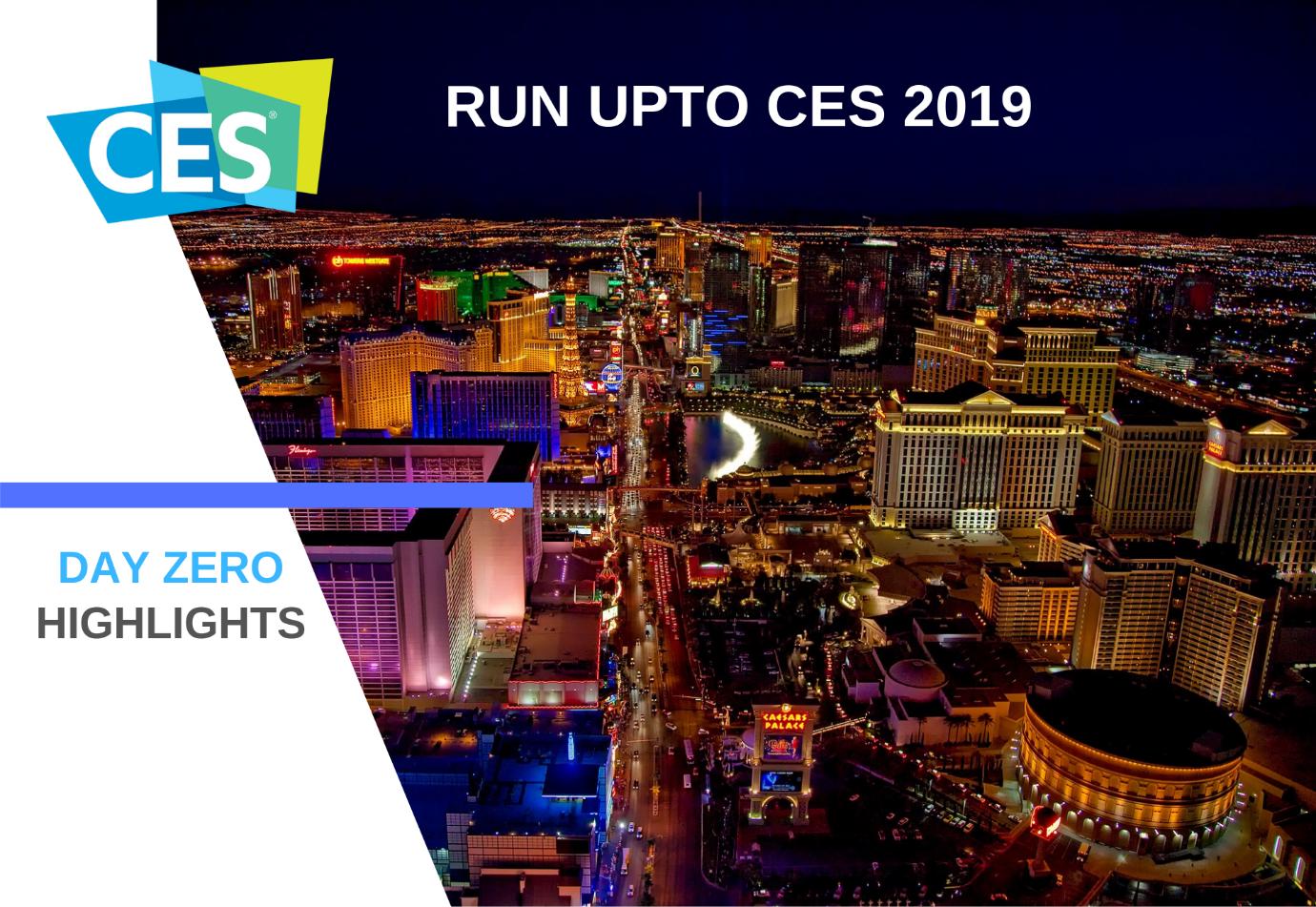 Run Upto CES 2019