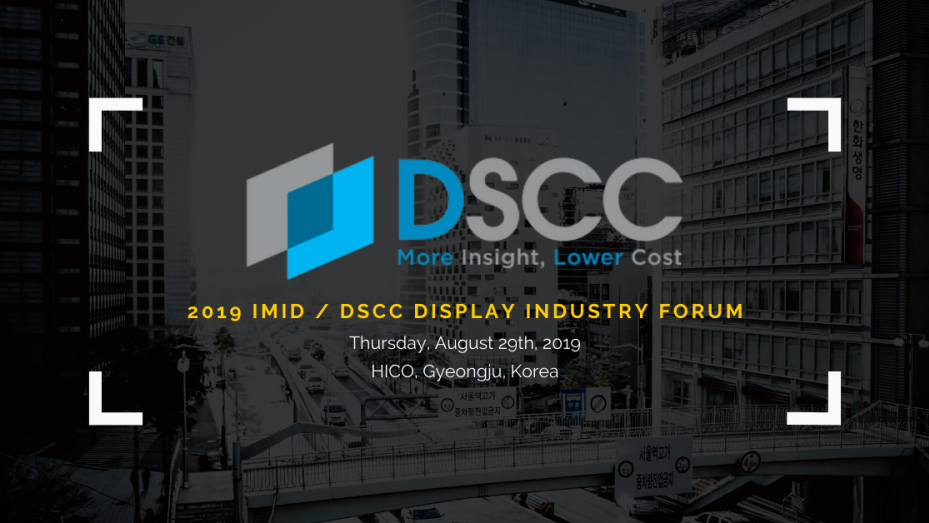 2019 IMID DSCC Display Industry Forum
