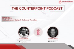 counterpoint ritesh podcast with jeff on 5g