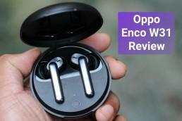 counterpoint Oppo Enco W31 Review