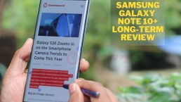 counterpoint Samsung Galaxy Note 10+ long term review lead