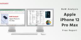 BoM Research: iPhone 12 Pro Max Teardown Analysis