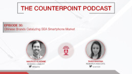 Podcast: Chinese Brands Catalyzing SEA Smartphone Market