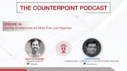 counterpoint podcast gaming smartphones