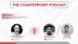 counterpoint podcast wearables pandemic push