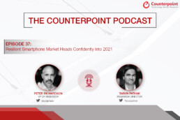 counterpoint podcast episode 37 smartphone market