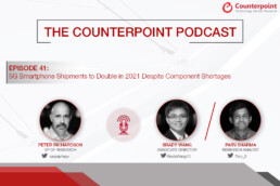 counterpoint podcast 5g smartphone shipment